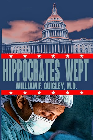 Hippocrates Wept by William F. Quigley, M.D.