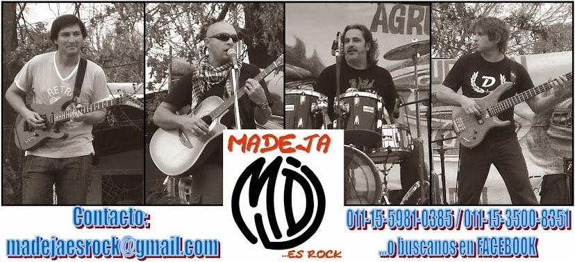 MADEJA es ROCK