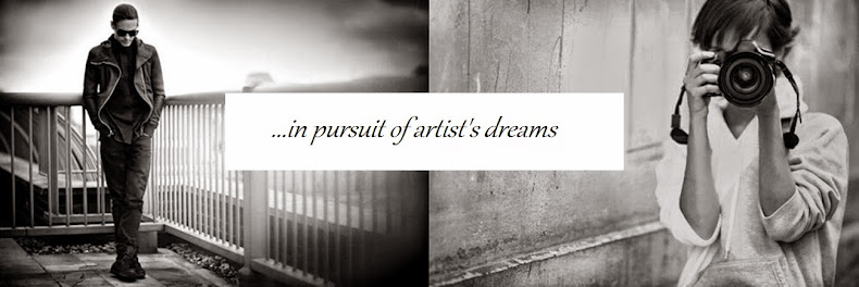 ...in pursuit of artist's dreams