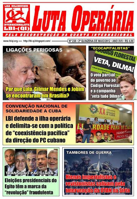 Leia a mais recente edição do Jornal Luta Operária, nº 236, 2ª Quinzena de Maio/2012