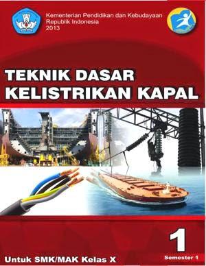 http://bse.mahoni.com/data/2013/kelas_10smk/Kelas_10_SMK_Teknik_Dasar_Kelistrikan_Kapal_1.pdf