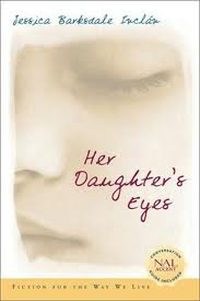 Her Daughter's Eyes by Jessica Barksdale Inclan young adult novel
