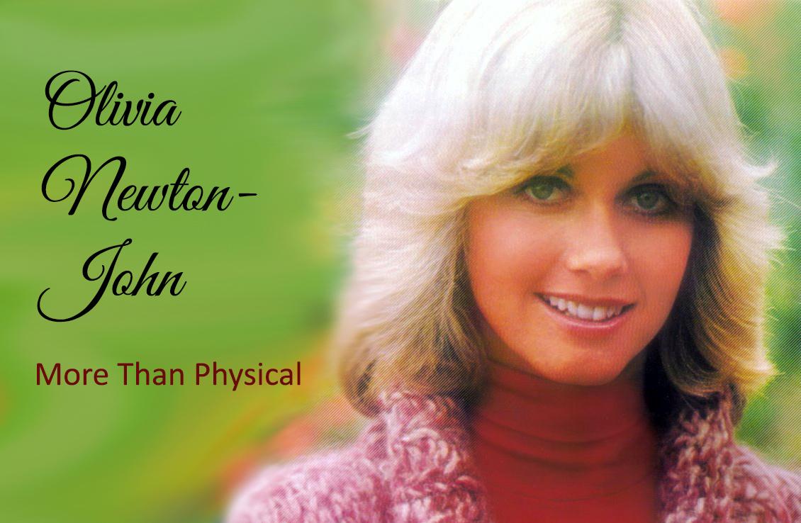 More Than Physical: DjPault's Olivia Newton-John Blog