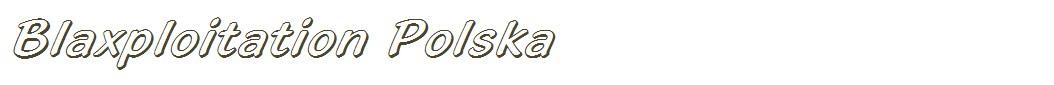 Blaxploitation Polska