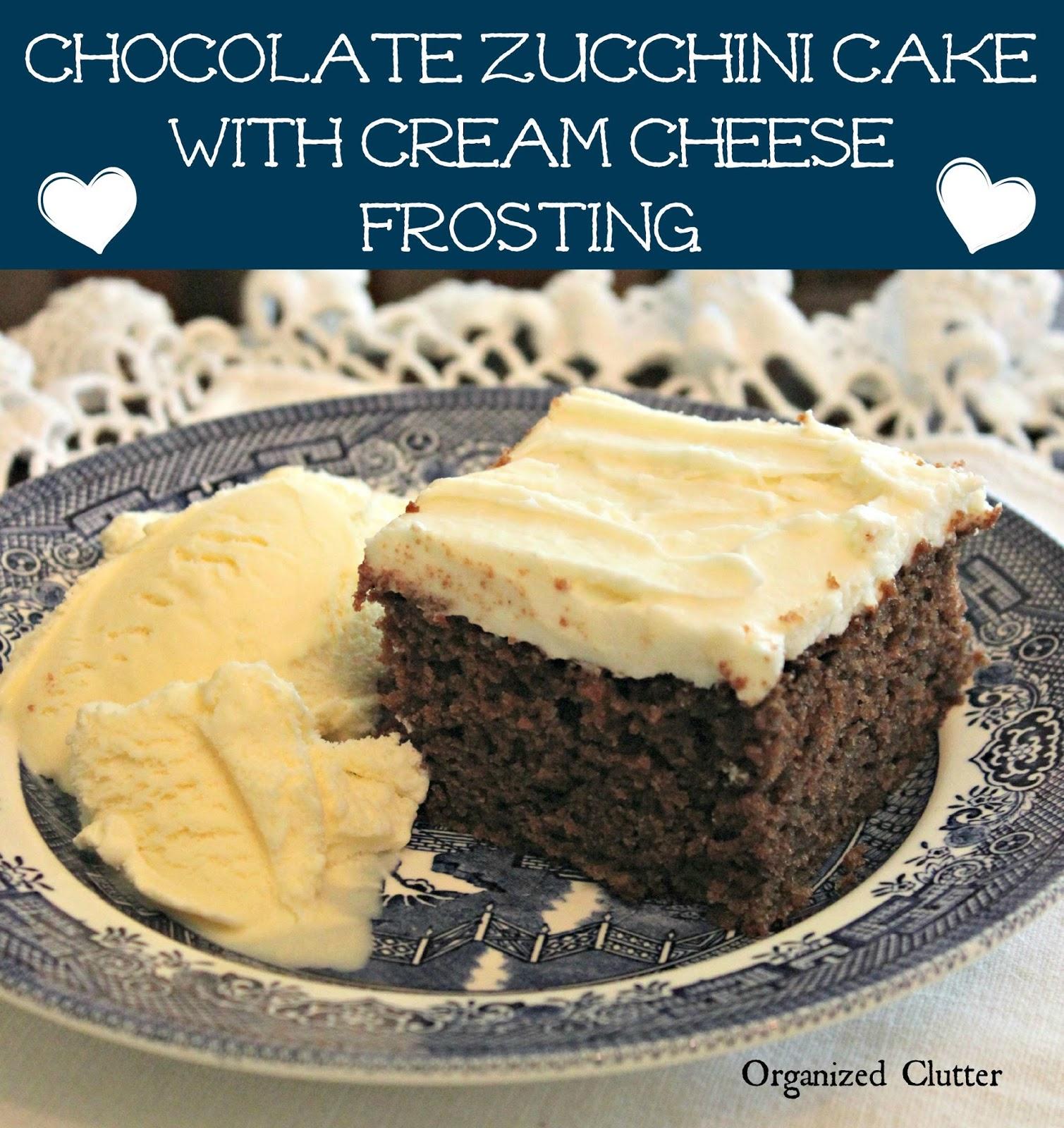 served my chocolate zucchini cake with vanilla ice cream. I didn't ...