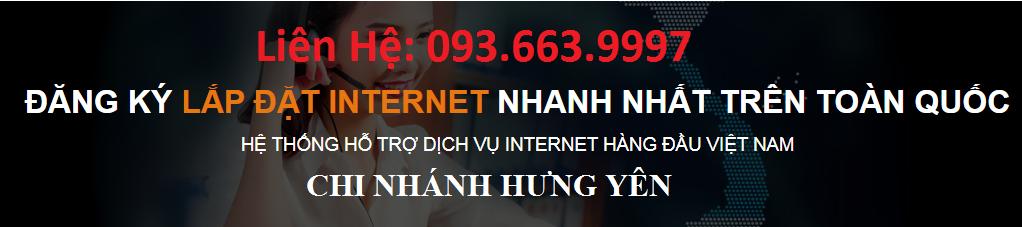 FPT Hưng Yên - Tổng đài lắp đặt: 093.663.9997