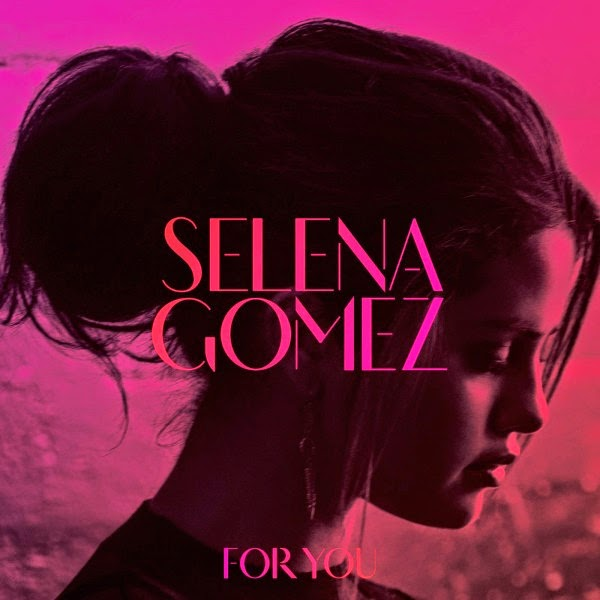 Selena Gomez-For You 2014