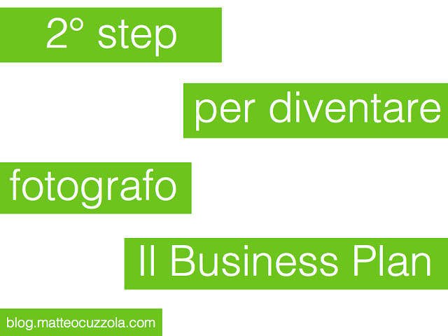 2 step per diventare fotografo il business plan