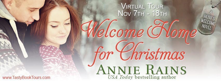 """Welcome Home For Christmas"" by Annie Rains"