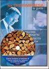 Come aprire un'attività di taglio, raccolta e vendita di legna da ardere. Con CD-ROM