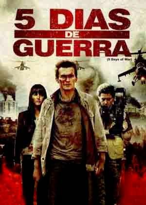 5 Dias de Guerra (2011)