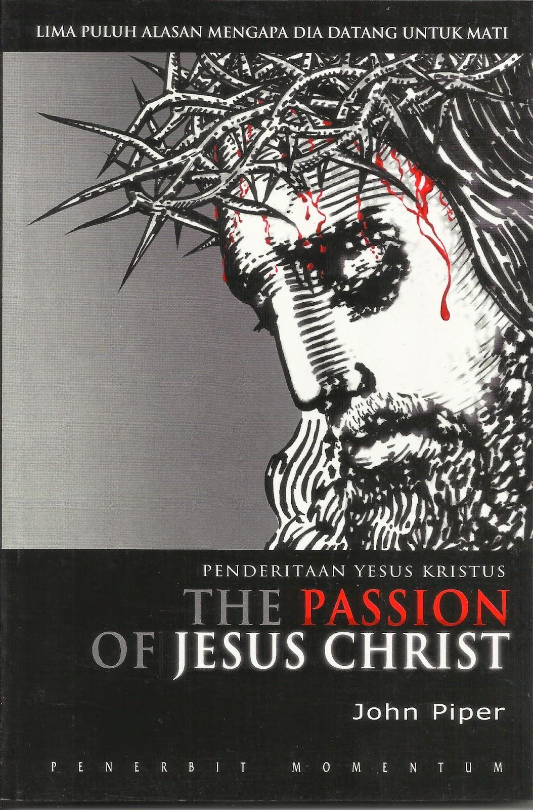 John Piper-Penderitaan Yesus Kristus-