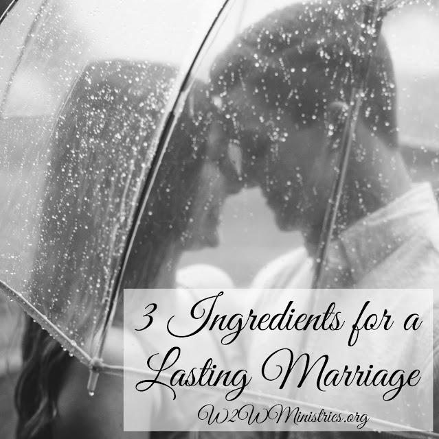 3 Ingredients for a Lasting #Marriage