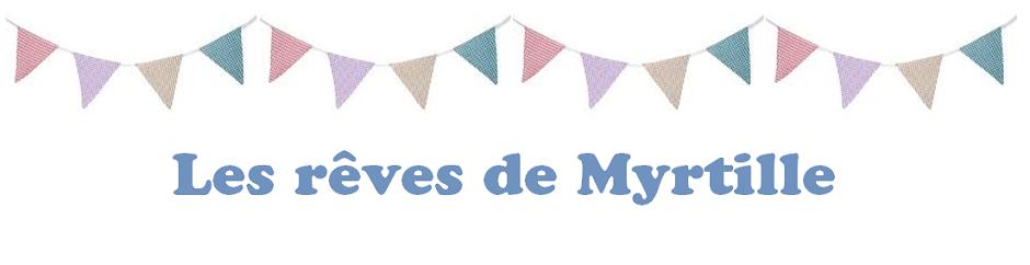 Les rêves de Myrtille...