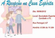 Como deve ser feita A RECEPÇÃO NA CASA ESPÍRITA?