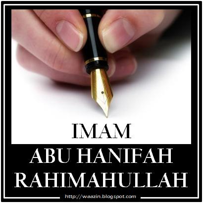 Imam Abu Hanifah Rahimahullah