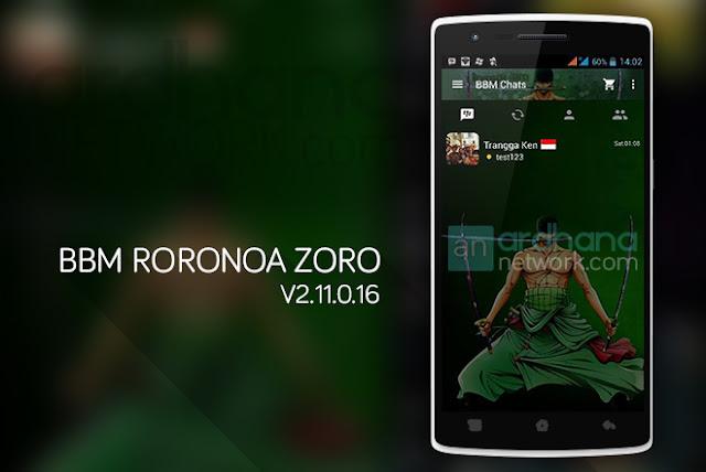 BBM Roronoa Zoro  - BBM Android V2.11.0.16
