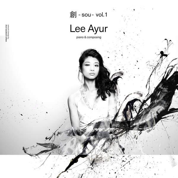 [Album] Lee Ayur – 創 -sou- Vol.1 (2016.02.17/MP3/RAR)