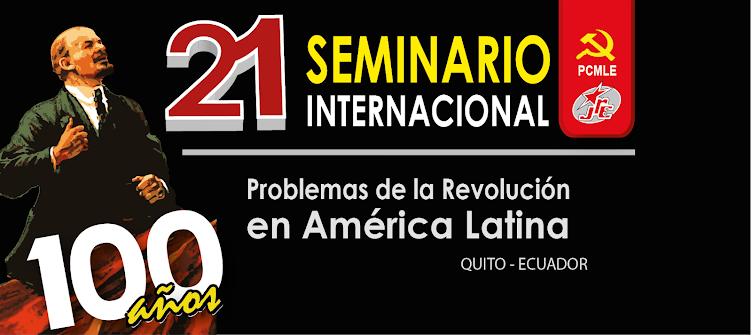 Seminario Internacional Problemas de la Revolución en América Latina