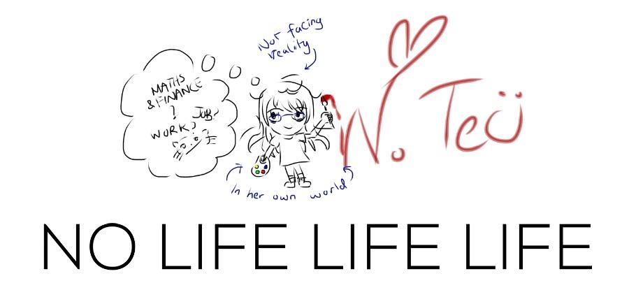 No life life life
