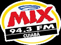 Rádio Mix FM de Cuiabá está no ar em 94,3 MHz