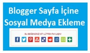 Blogger Sayfa İçine Sosyal Medya Ekleme