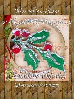 http://skarbnica-pomyslow.blogspot.ie/2013/11/wyzwanie-cykliczne-listopad-ozdobiona.html