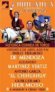 Los Hermoso (Padre e hijo), El Chihuahua y Martinez Vertiz, anunciados en Chihuahua,  el 06/04.