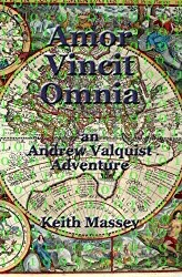 Amor Vincit Omnia: the 2nd Novel in the Valquist Series