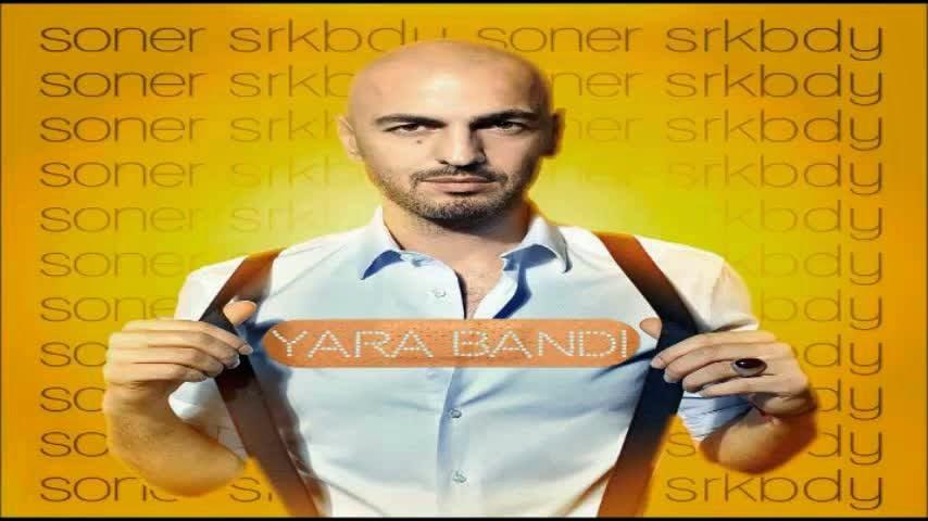 Soner Sarıkabadayı-Yara Bandı (indir/dinle)