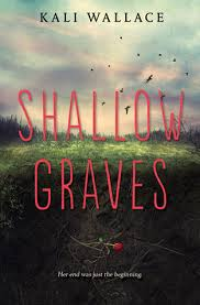 https://www.goodreads.com/book/show/22663629-shallow-graves?from_search=true&search_version=service