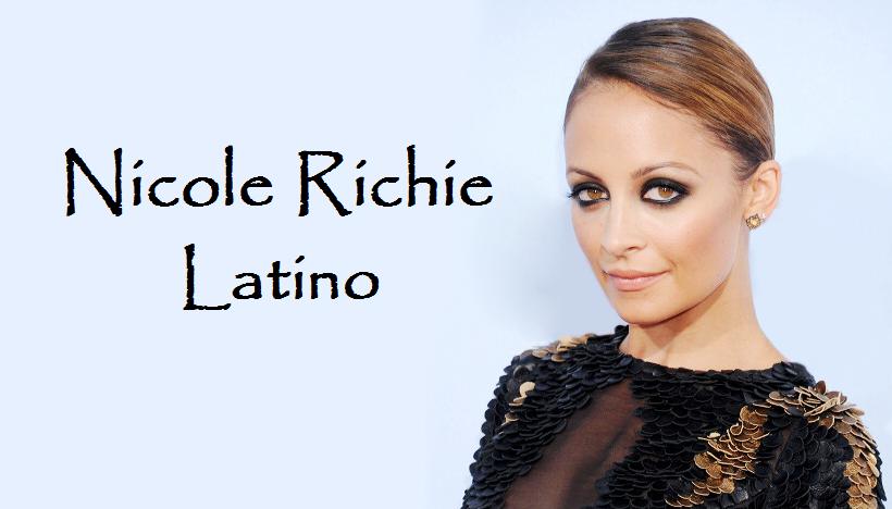 Nicole Richie Latino