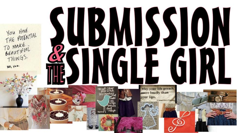 Submission and the Single Girl