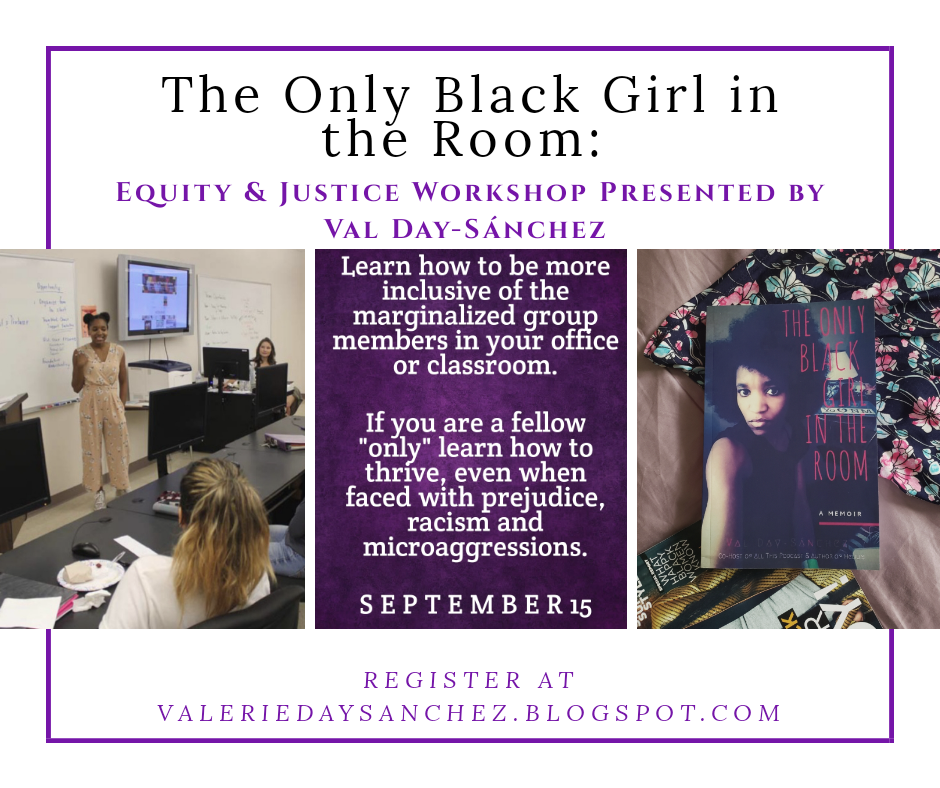 The Only Black Girl in the Room: Equity & Justice Workshop