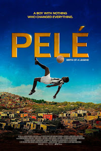 Pelé: Birth of a Legend Poster