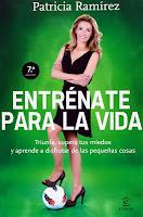 Patricia Ramirez Loeffler Entrenate para la vida Frases y citas de motivacion