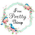 free pretty things