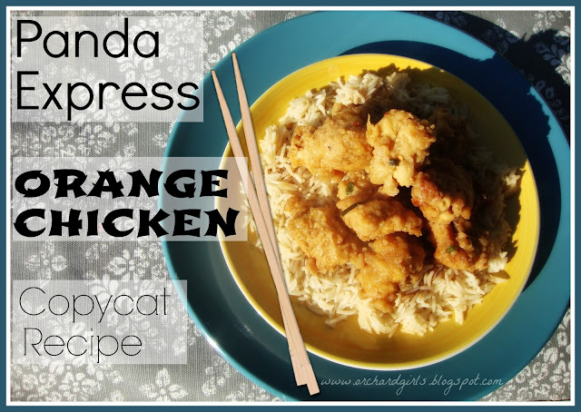 Panda Express - Orange Chicken (Copycat Recipe) - Orchard Girls