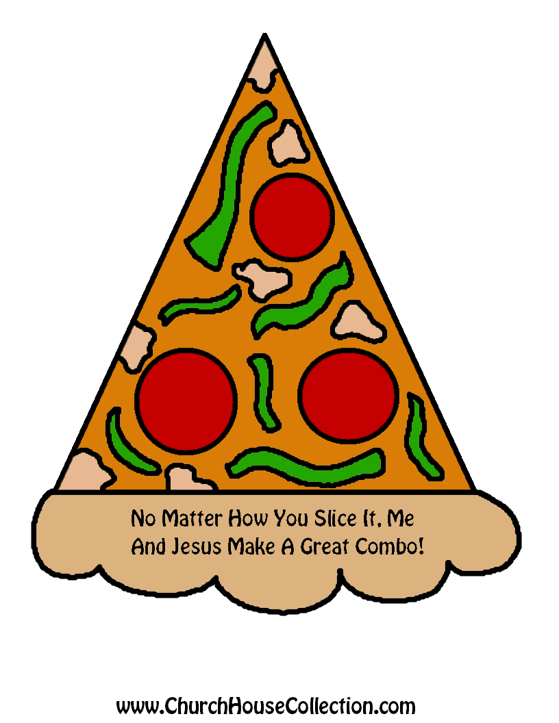 Pizza lessons and a pizza coloring page printable - No Matter How You Slice It Me And Jesus Make A Great Combo Pizza Printable Template Cutout For Kids