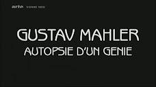 Gustav Mahler, Autopsie d'un génie (2011) Disponible en AVAXHOME.RU