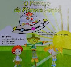 """AGUARDEM! EM MAIO, A PEÇA INFANTIL: """"O PALHAÇO DO PLANETA VERDE"""""""