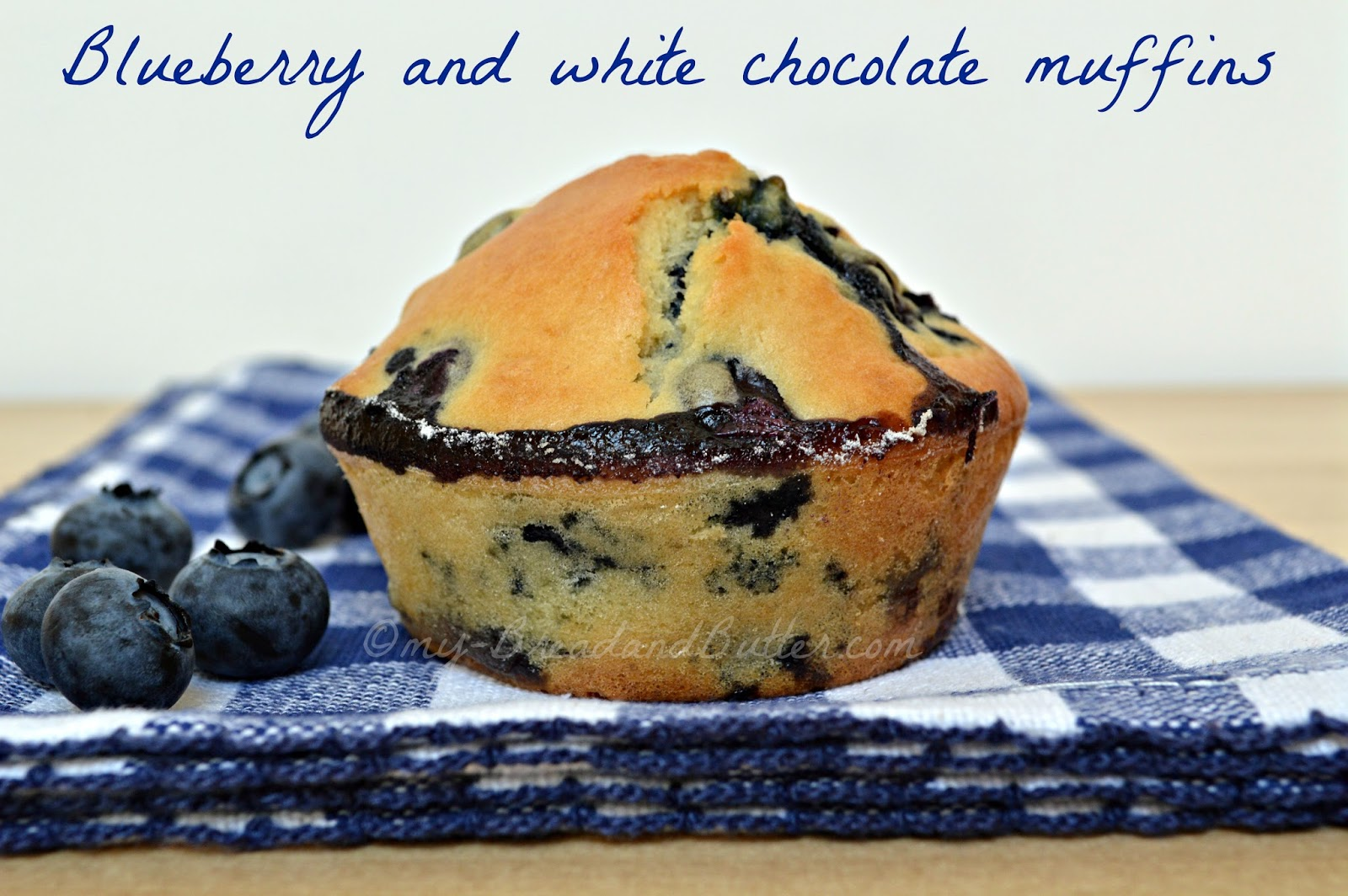 Bread and Butter.....: Blueberry and white chocolate muffins.....and ...