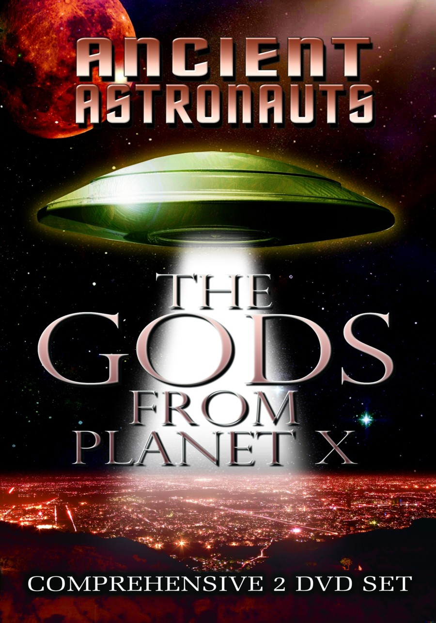 Ancient Astronauts: The Gods from Planet X Reality Entertainment and Jason Martell