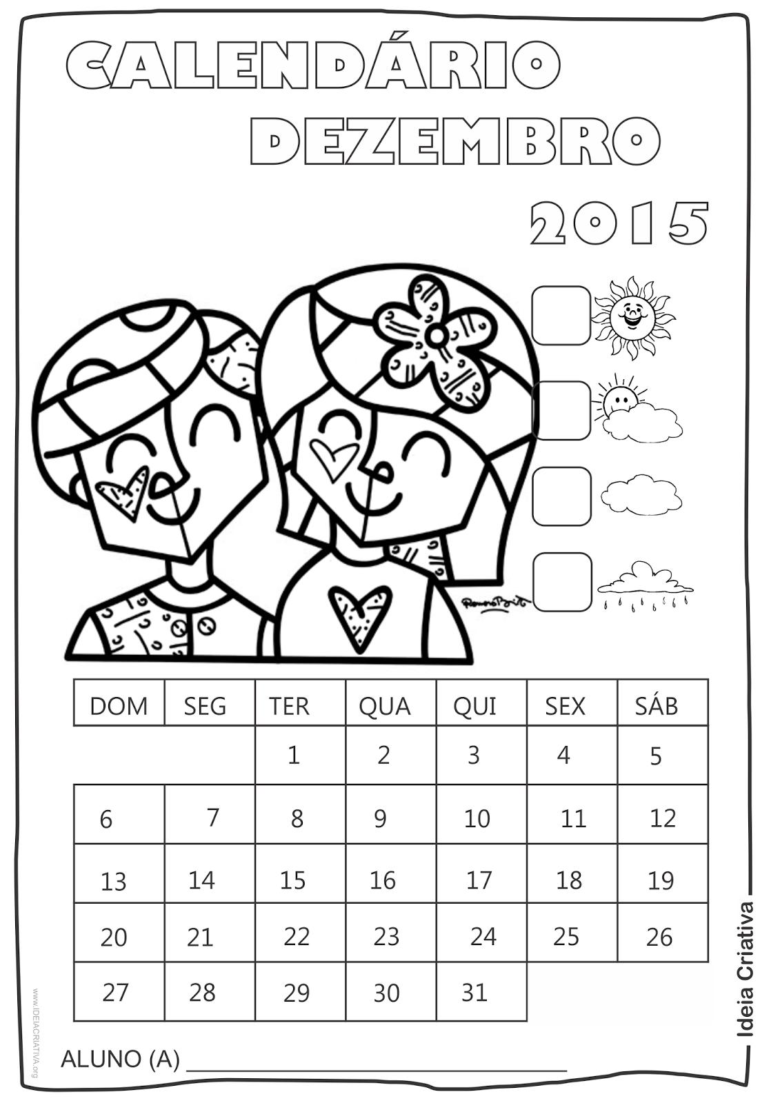 Calendário Dezembro  2015 com Desenho Crianças  de Romero Britto para Colorir