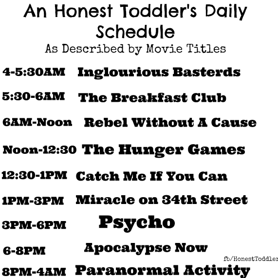 honest toddler: A Toddler's Daily Schedule: As Described by Movie ...