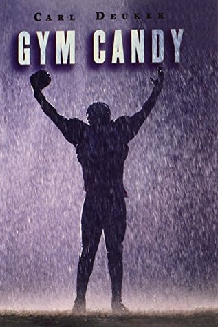 gym canyd analysis The paperback of the gym candy by carl deuker at barnes & noble free shipping on $25 or more.