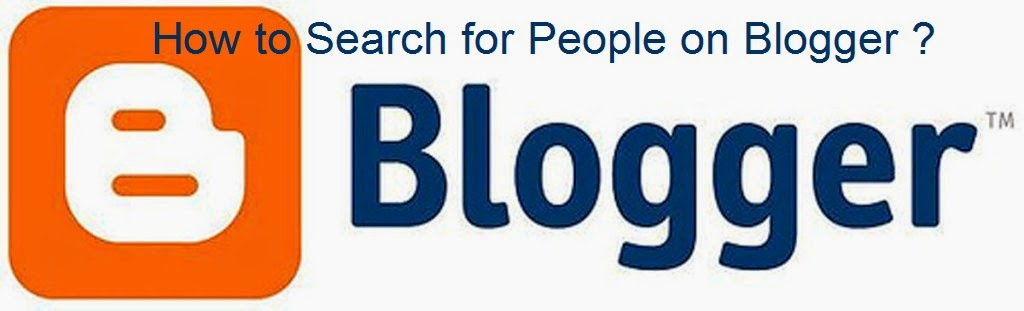 How to Search for People on Blogger : eAskme