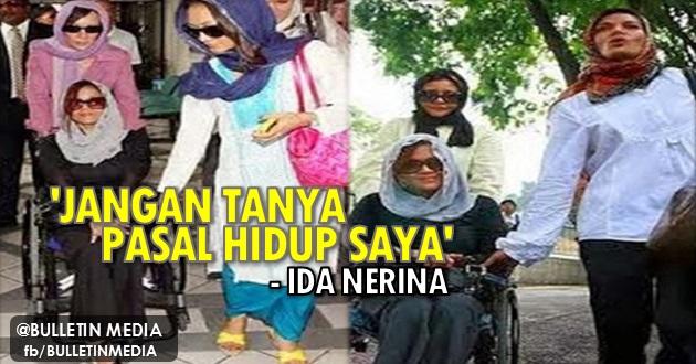 SAYU SEKALI!! (7 Gambar) Jawapan Sebenar Kepada Persoalan Kemananya Menghilangnya Ida Nerina Sekian Lama Akhirnya TERJAWAP!!