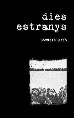 dies estranys (Samuele Arba)