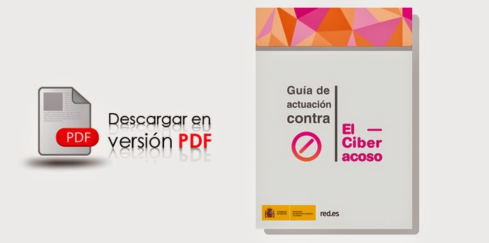 http://www.chaval.es/chavales/sites/default/files/Guia_Actuaci%C3%B3n_contra_Ciberacoso_vf_pi.pdf